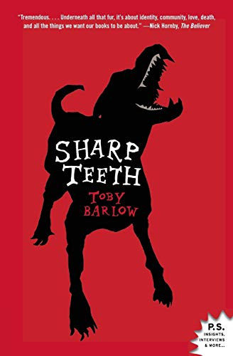 Sharp Teeth: A Novel, Barlow, Toby