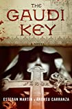 The Gaudi Key by Esteban Martin and Andreu Carranza
