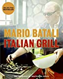 Book Cover: Italian Grill By Mario Batali