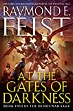 At the Gates of Darkness (The Demonwar Saga)