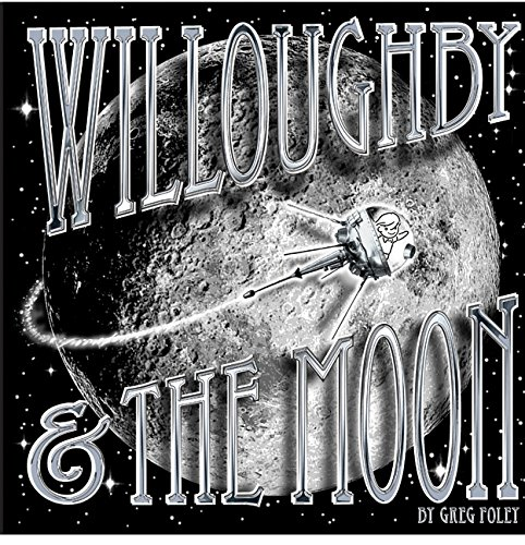 [Willoughby and the Moon]