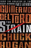 The Strain by Guillermo Del Toro and Chuck Hogan