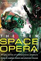 REVIEW: The New Space Opera 2 edited by Gardner Dozois & Jonathan Strahan