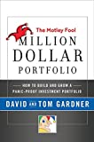 Buy The Motley Fool Million Dollar Portfolio: How to Build and Grow a Panic-Proof Investment Portfolio from Amazon