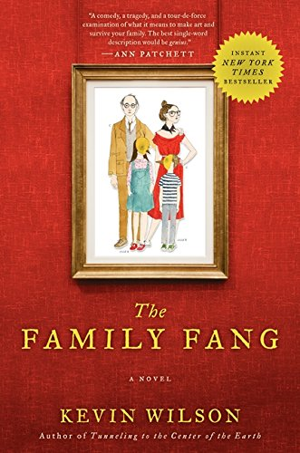 The Family Fang: A Novel, Wilson, Kevin