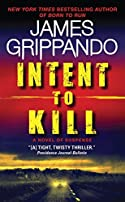 Intent to Kill by James Grippando