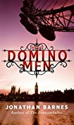 The Domino Men by Jonathan Barnes