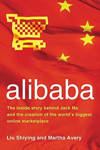 Pdf Alibaba The Inside Story Behind Jack Ma And The Creation Of