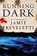 Running Dark by Jamie Freveletti