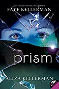 Prism by Faye Kellerman and Aliza Kellerman