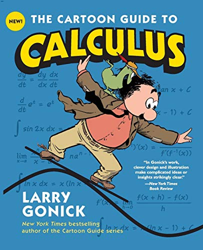 The Cartoon Guide to Calculus cover