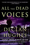 All the Dead Voices by Declan Hughes