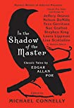 In the Shadow of the Master: Classic Tales by Michael Connelly