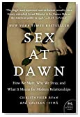 Cover of Sex at Dawn: The Prehistoric Origins of Modern Sexuality by Christopher Ryan