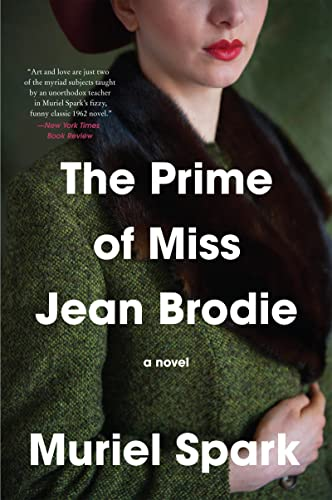 The Prime of Miss Jean Brodie, by Spark, Muriel