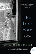 The Last War by Ana Menéndez