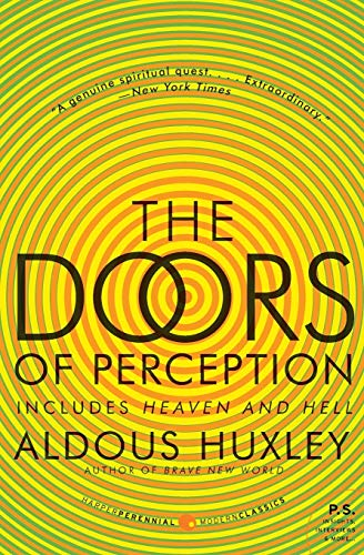 Doors of Perception, by Huxley, A.