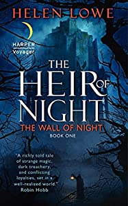 REVIEW: The Heir of Night by Helen Lowe