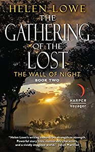 BOOK REVIEW: The Gathering of the Lost by Helen Lowe