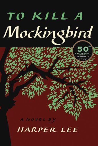 To Kill a Mockingbird, by Lee, H.