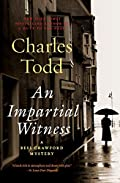 An Impartial Witness by Charles Todd