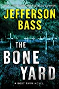 The Bone Yard by Jefferson Bass