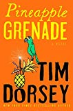 Pineapple Grenade: A Novel (Serge Storms), Dorsey, Tim