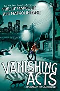 Vanishing Acts by Phillip Margolin and Ami Margolin Rome