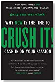 Cover of Crush It!: Why Now is the Time to Cash in on Your Passion — Gary Vaynerchuk