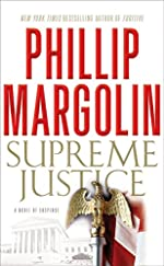 Supreme Justice by Phillip Margolin