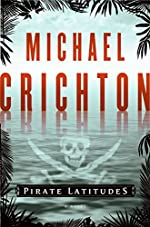 Pirate Latitudes by Michael Crichton