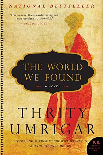 The World We Found: A Novel (P.S.)