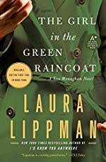 The Girl in the Green Raincoat by Laura Lippman