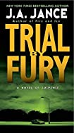 Trial by Fury by J. A. Jance