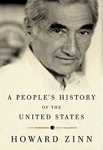 A People&#8217;s History of the United States, by Zinn, Howard