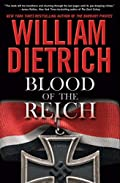 Blood of the Reich by William Dietrich