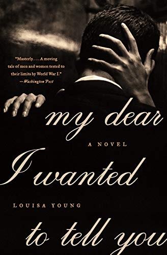 My Dear I Wanted to Tell You: A Novel (P.S.)