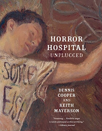 Horror Hospital Unplugged, Cooper, Dennis; Mayerson, Keith