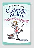 Cinderella Smith #3: The Super Secret Mystery Book Review