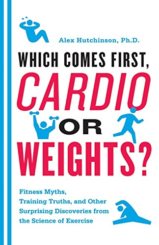 Which Comes First, Cardio or Weights? Book Cover Picture
