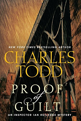Proof of Guilt, the 15th Ian Rutledge novel