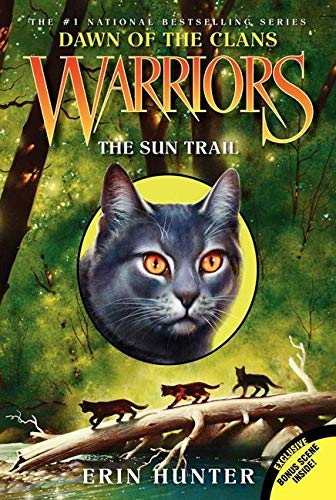 Warriors: Dawn of the Clans #1: The Sun Trail, Hunter, Erin