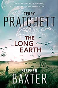"Cover & Synopsis: ""The Long Earth"" by Terry Pratchett and Stephen Baxter"