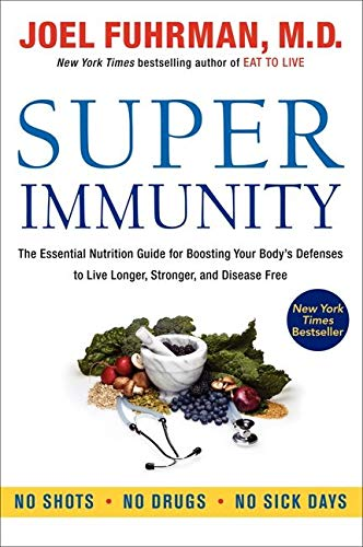 Buy This Book: Super Immunity: The Essential Nutrition..., New or Used. Available Online for Kindle or Nook Download