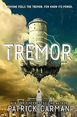 "Cover & Synopsis: ""Tremor"" by Patrick Carman"