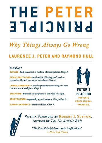 85. The Peter Principle: Why Things Always Go Wrong – Laurence J. Peter; Laurence J. Peter