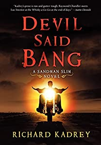 BOOK REVIEW: Devil Said Bang by Richard Kadrey