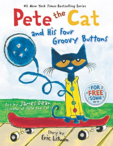 [Pete the Cat and His Four Groovy Buttons]