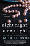 Night Night, Sleep Tight by Hallie Ephron