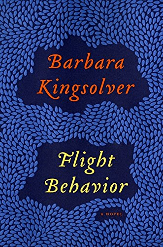 Flight Behavior: A Novel, Kingsolver, Barbara